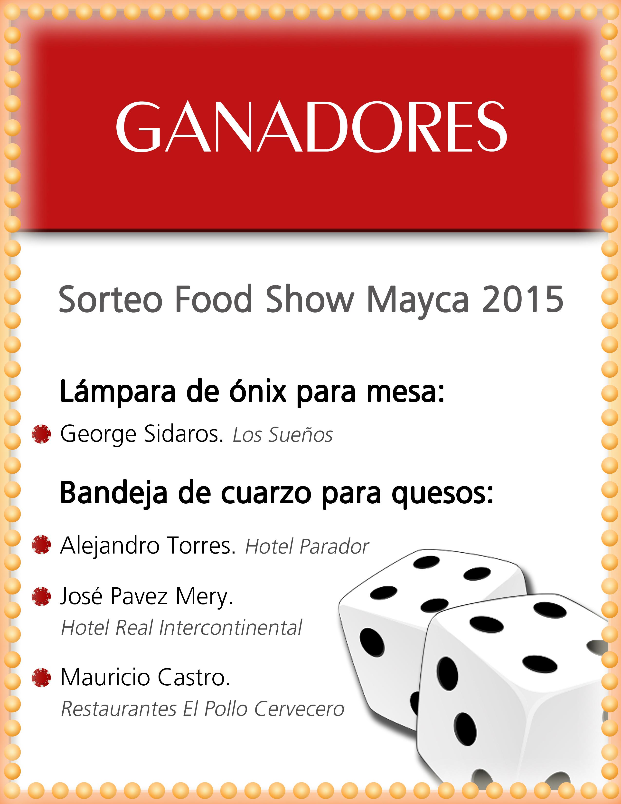 GANADORES SORTEO FOOD SHOW MAYCA 2015